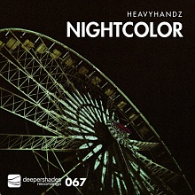 Heavyhandz - Nightcolor - Deeper Shades Recordings