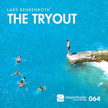 Lars Behrenroth - The Tryout - Deeper Shades Recordings