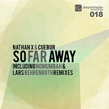 Nathan X and Cuebur - So Far Away