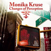 Monika Kruse - Changes Of Perception