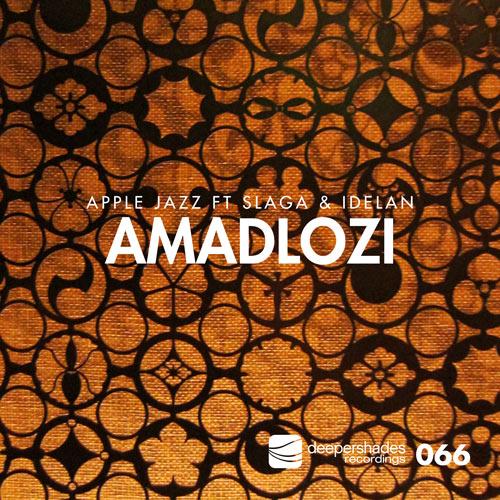 Apple Jazz ft. Slaga and Idelan - Amadlozi (Original Mix) - Deeper Shades Recordings