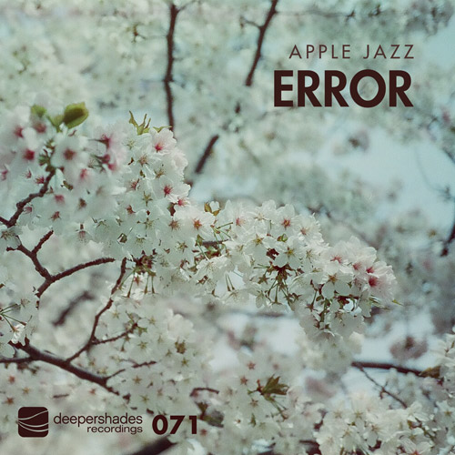 Apple Jazz - Error - Deeper Shades Recordings