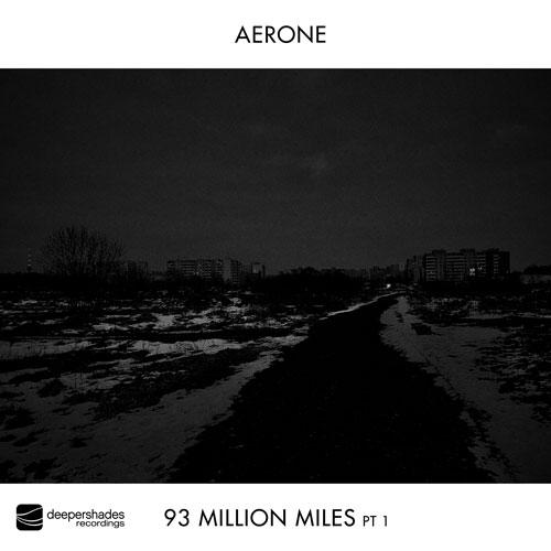 Aerone - 93 Million Miles Pt1 - Deeper Shades Recordings