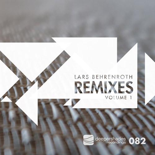 Lars Behrenroth Remixes Vol.1 - Deeper Shades Recordings