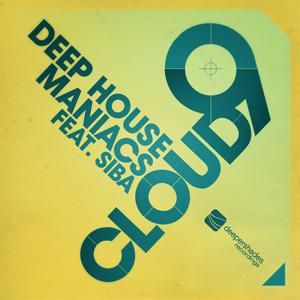 Deep House Maniacs feat. Siba - Cloud 9 - DSOH030