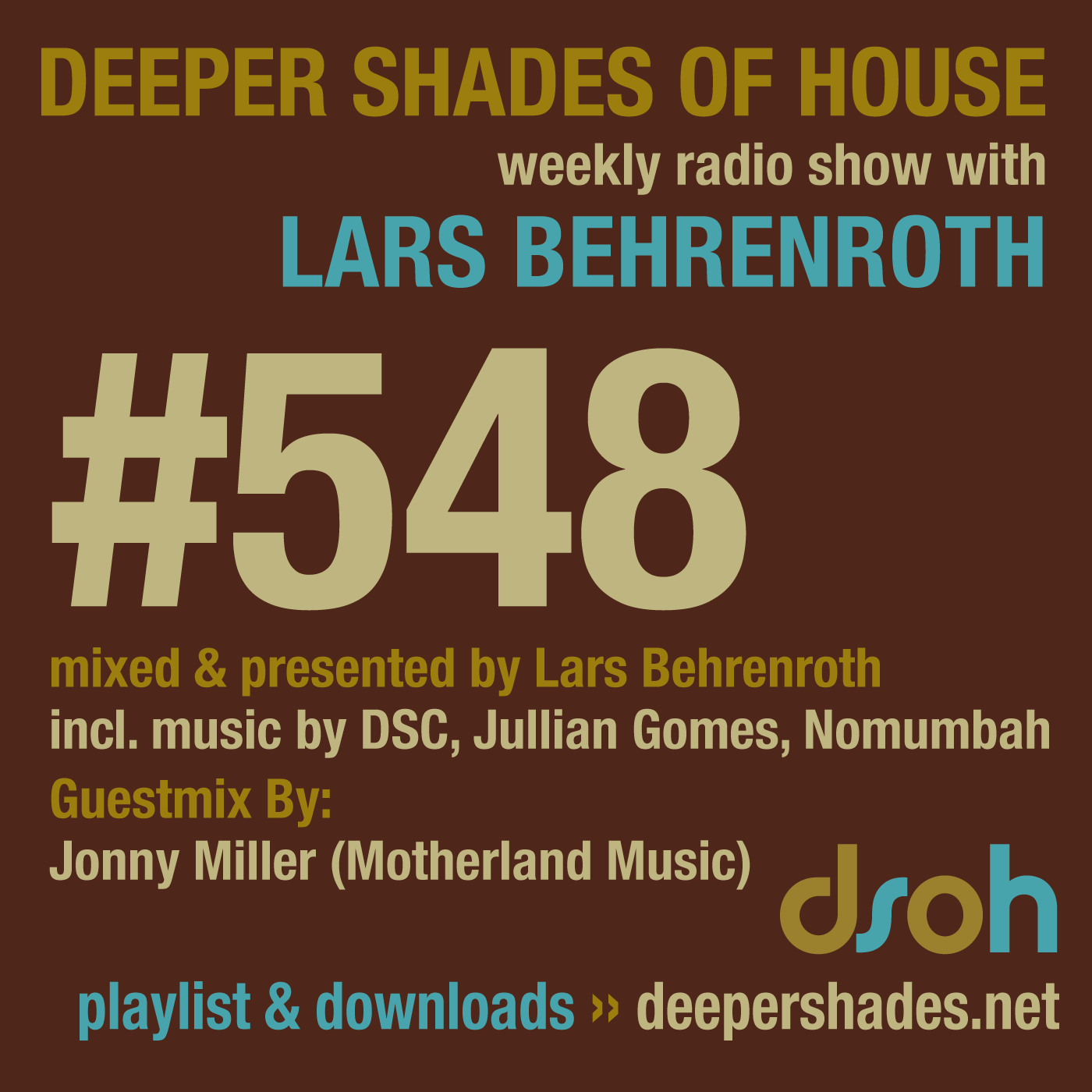 Deeper Shades Of House 548