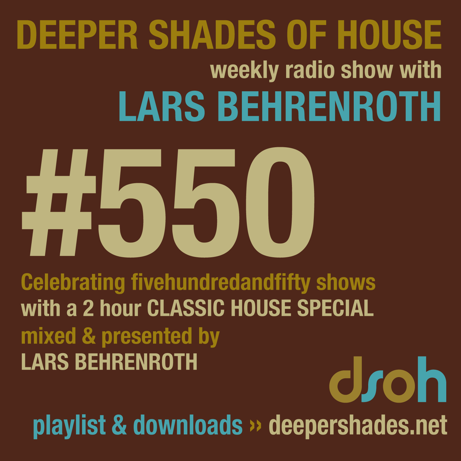 Deeper Shades Of House 550