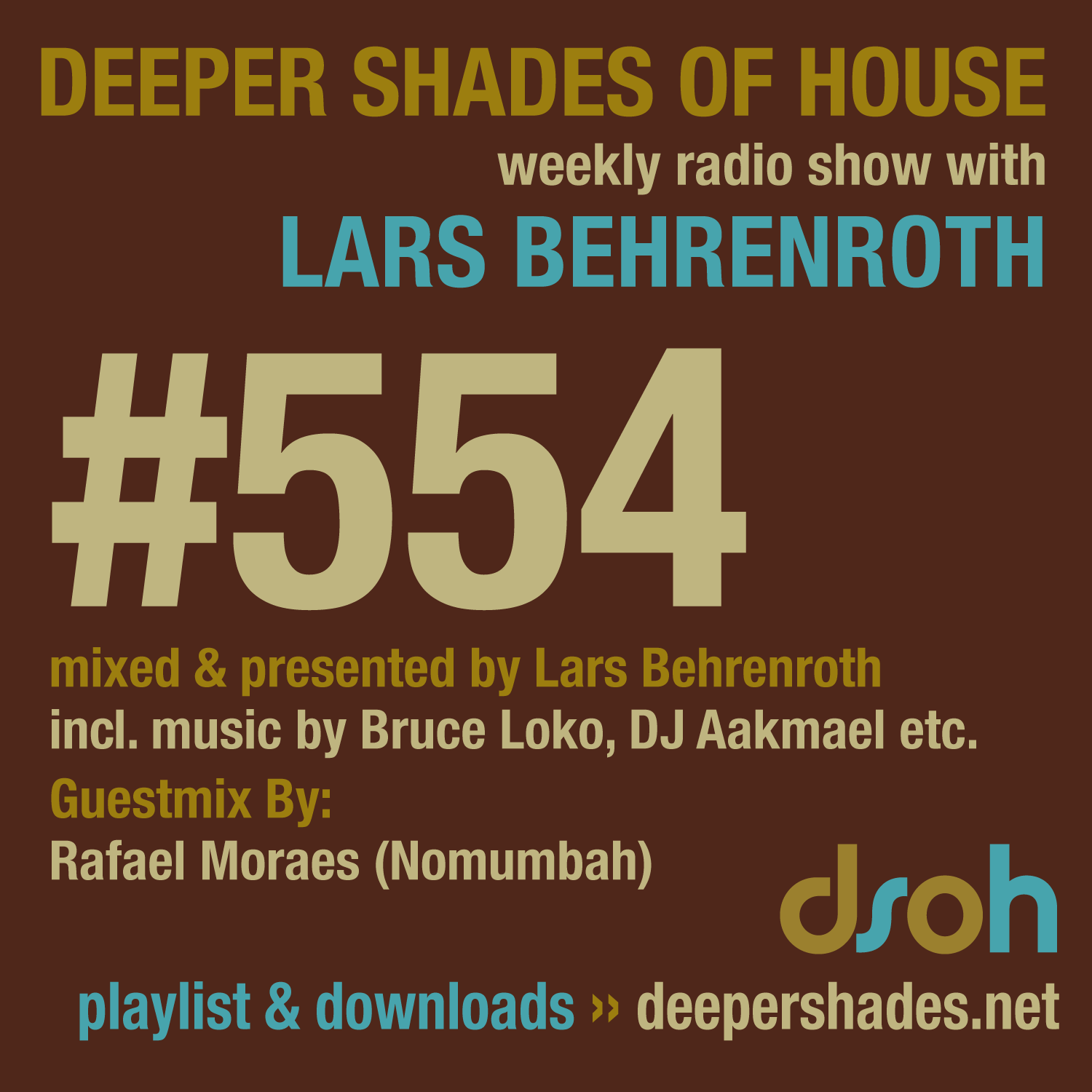 Deeper Shades Of House 554