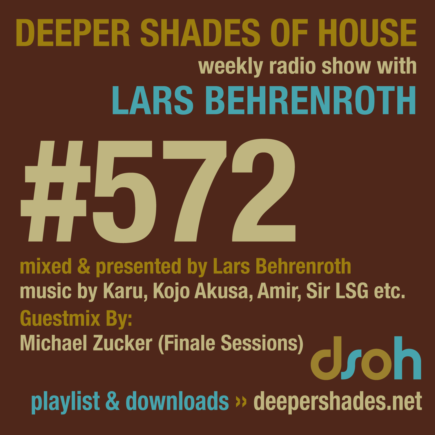 Deeper Shades Of House 572