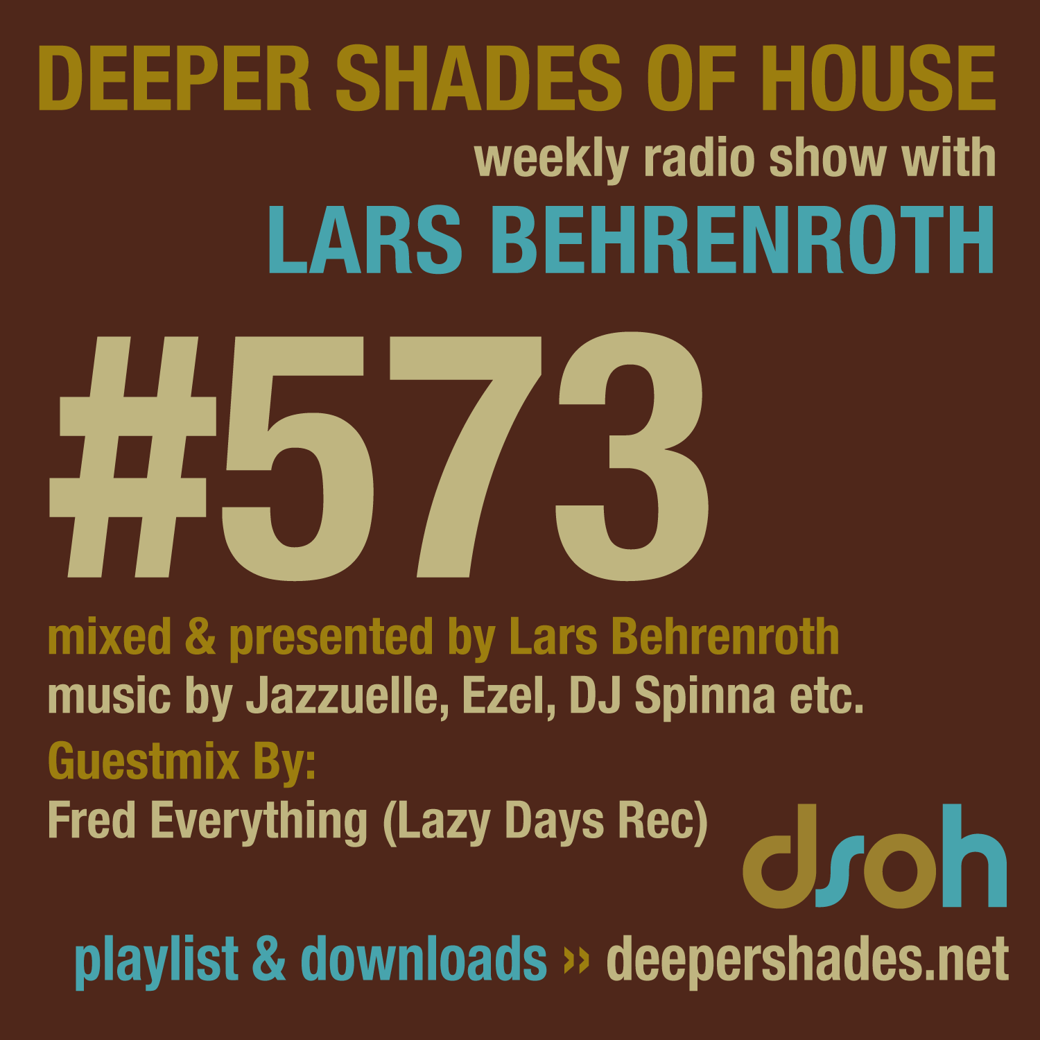 Deeper Shades Of House 573