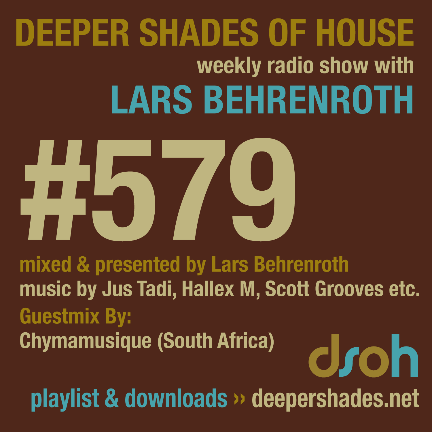 Deeper Shades Of House 578