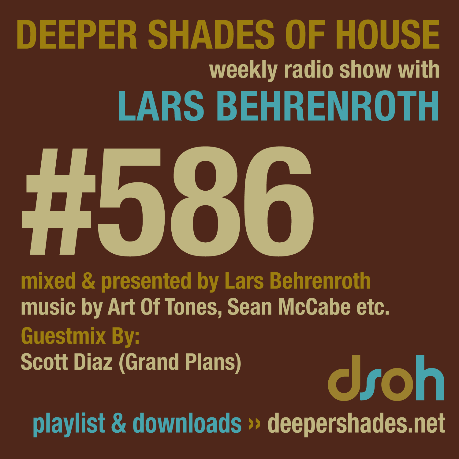 Deeper Shades Of House 585