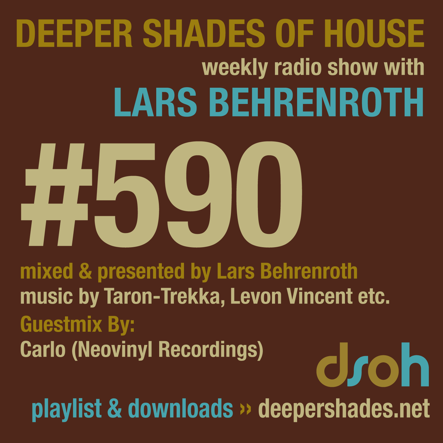 Deeper Shades Of House 590