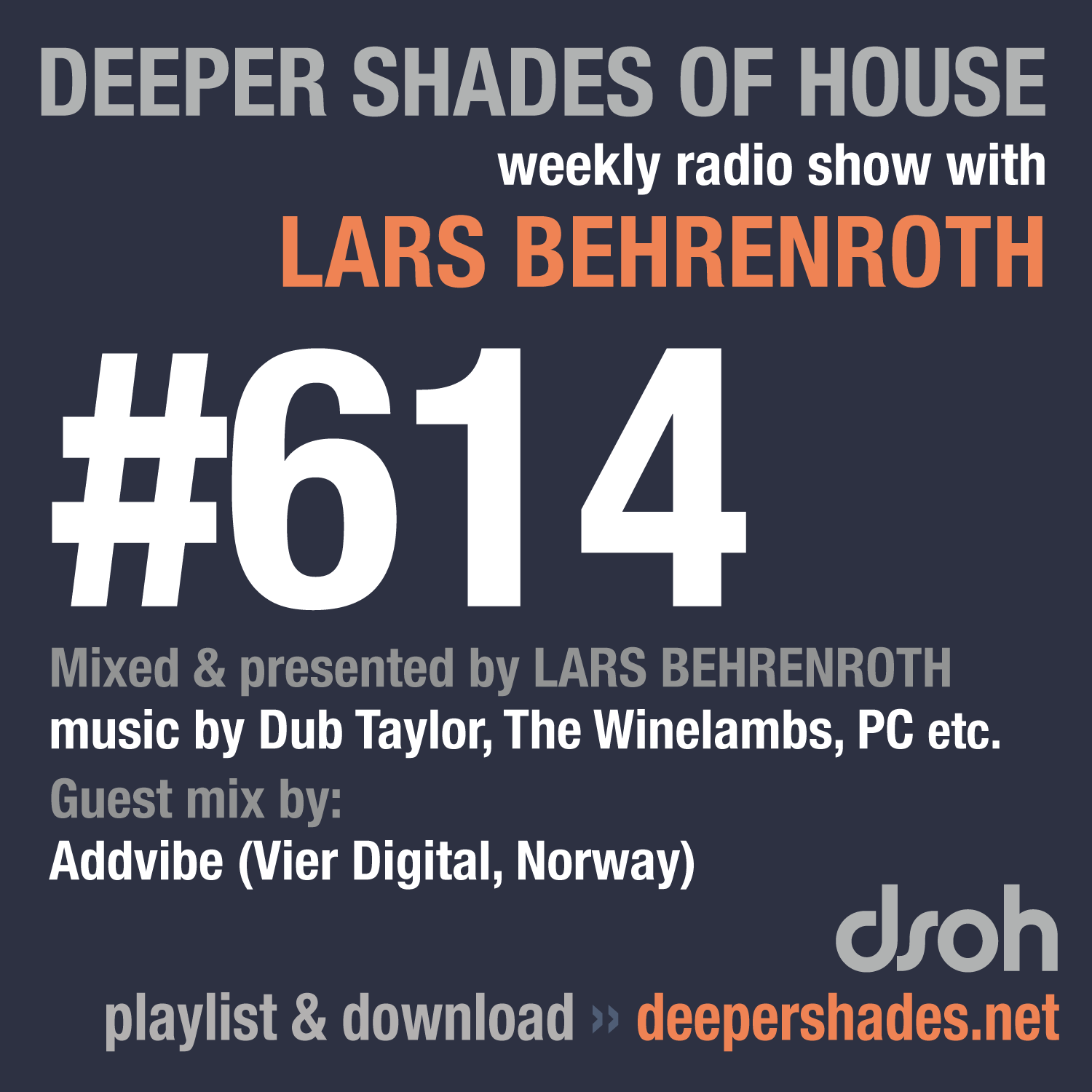 Deeper Shades Of House 614