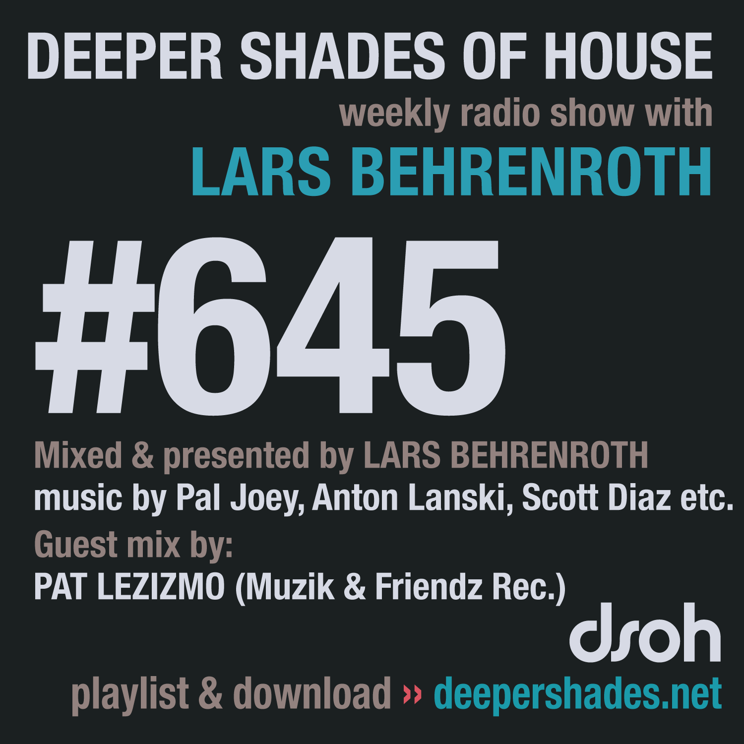 Deeper Shades Of House 645