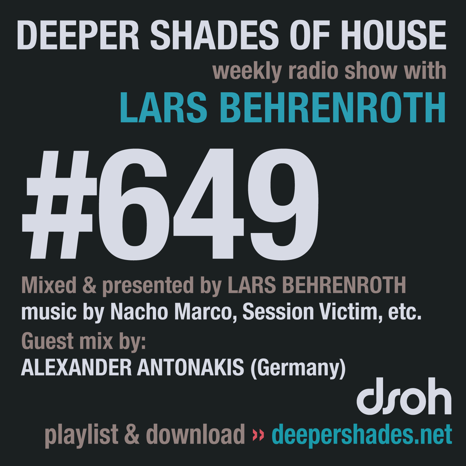 Deeper Shades Of House 649