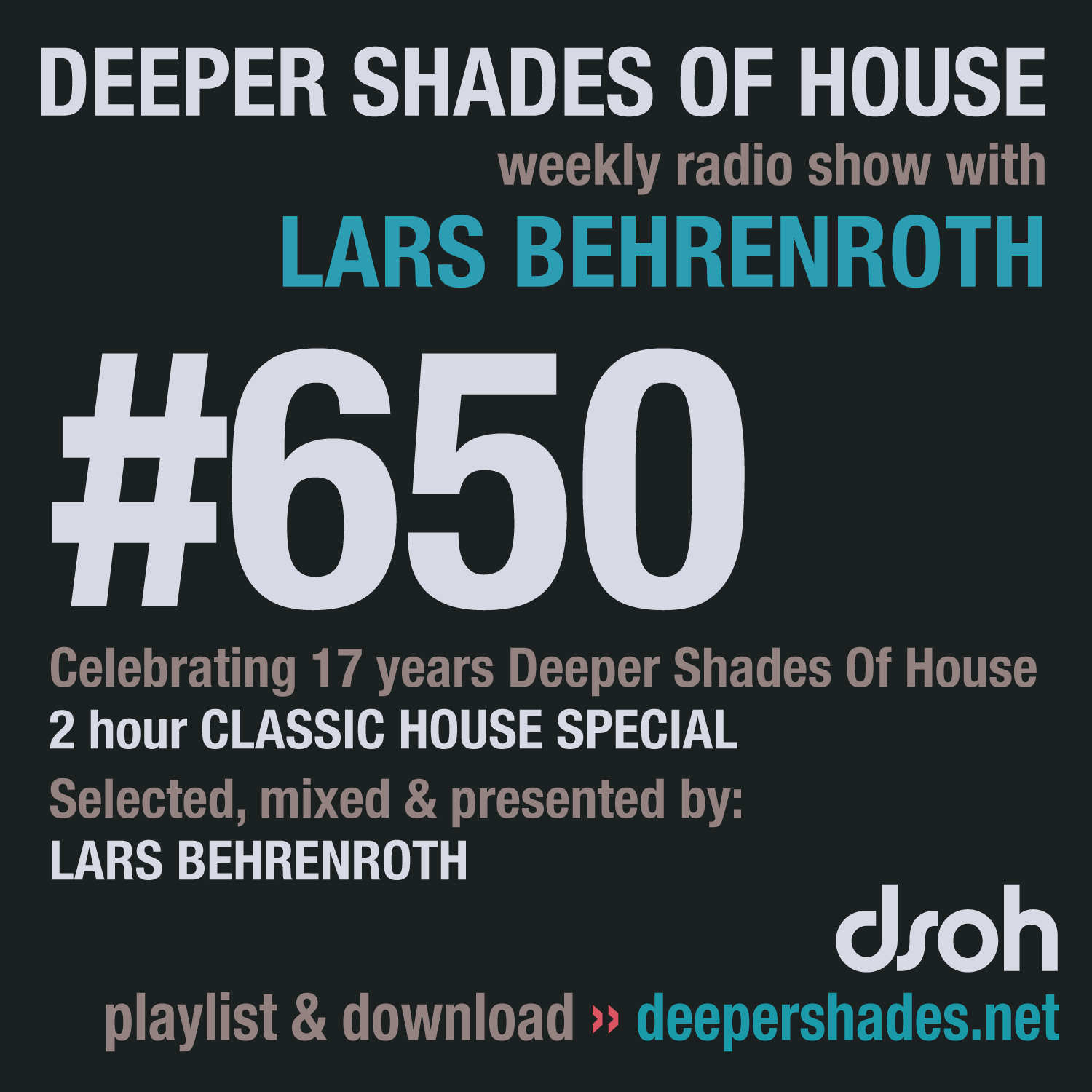Deeper Shades Of House 650