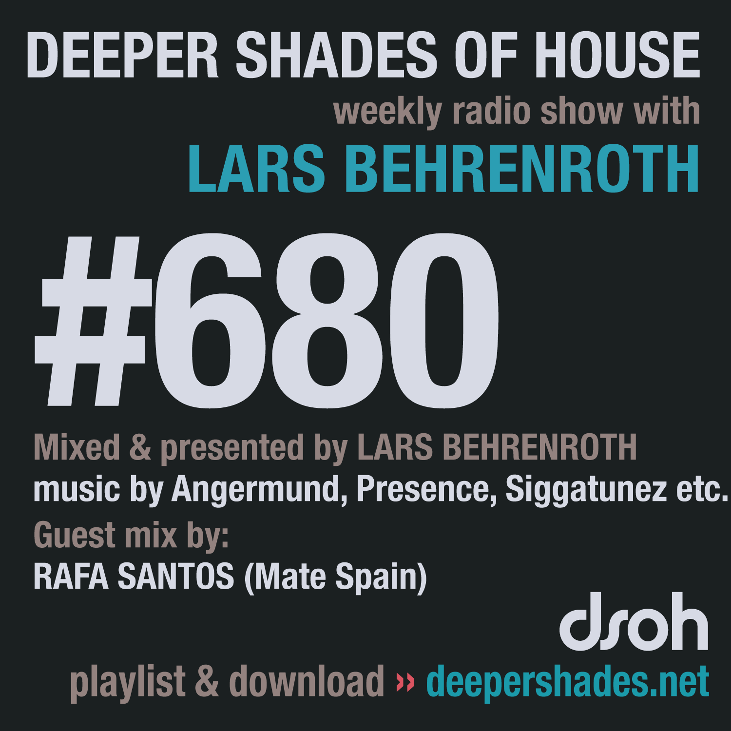 Deeper Shades Of House 680