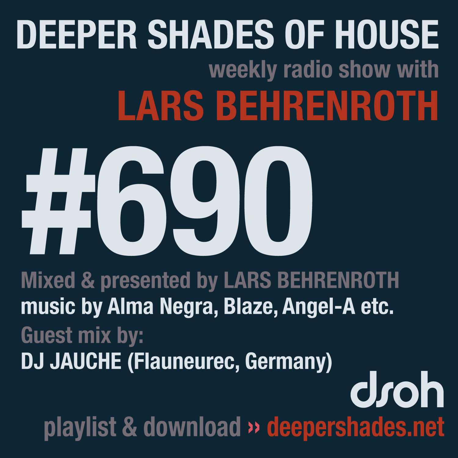Deeper Shades Of House 690