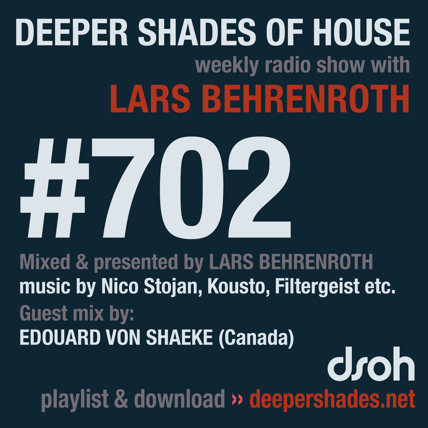 Deeper Shades Of House 702