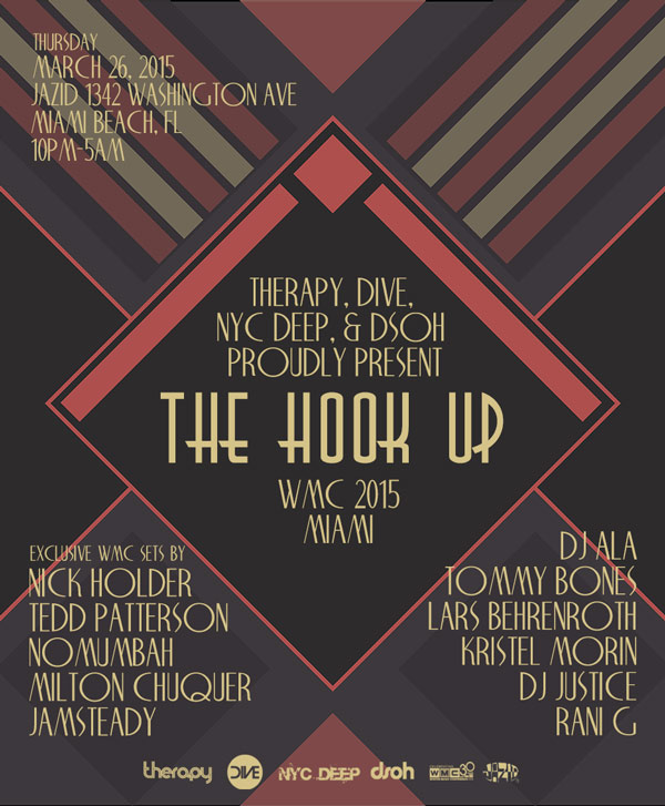 March 26th - The Hook Up at Jazid in Miami - WMC 2015